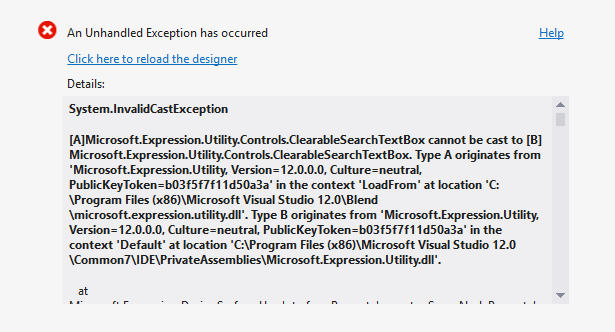 Figure 1. [A]Microsoft.Expression.Utility.Controls.ClearableSearchTextBox cannot be cast to [B]Microsoft.Expression.Utility.Controls.ClearableSearchTextBox